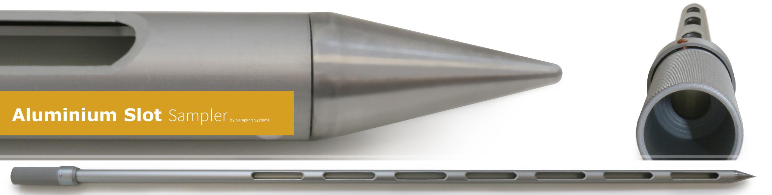 Aluminium Slot Sampler